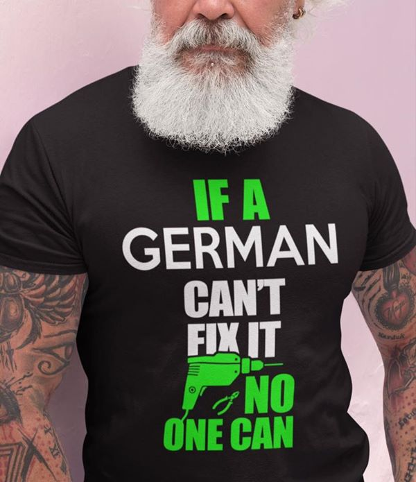 German-Shirt-Cant-Fix-It-No-One-Can-Pliers