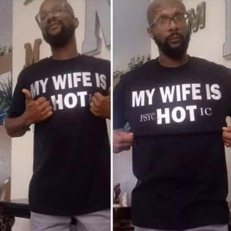 Funny Husband Shirt My Wife Is PsycHOTic Hot Wife